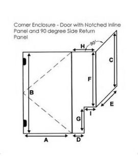 Corner Enclosure - Door with Notched inline Panel and 90 degree Side Return Panel